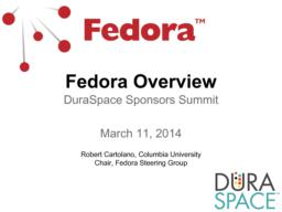 thumnail for Fedora_Overview_-_DuraSpace_Summit_-_2014-03-11_final.pdf