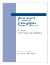 thumnail for strengthening-transitions-career-pathways.pdf