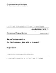 thumnail for OP_67.HP.Japan_s_Abenomics_-_So_Far_So_Good.Hugh_Patrick.pdf