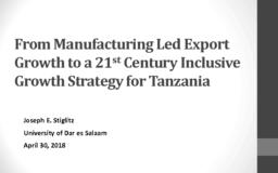 thumnail for 1 UPDATED Tanzania From Manufacturing Led Export Growth Stiglitz for April 30_0.pdf