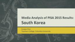 thumnail for Media Analysis of PISA 2015 Results - South Korea.pdf