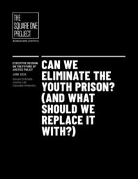 thumnail for CJLJ8234-Square-One-Youth-Prisons-Paper-200616-WEB.pdf
