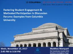 thumnail for Marquart_OLC Accelerate 2017 Discovery Session_Fostering Student Engagement and Motivated Participation in Discussion Forums_v2.pdf