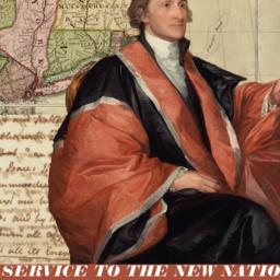 In Service to the New Nation: The Life & Legacy of John Jay