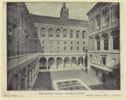 The Boston Library--Interior Court. McKim, Mead & White, Architects