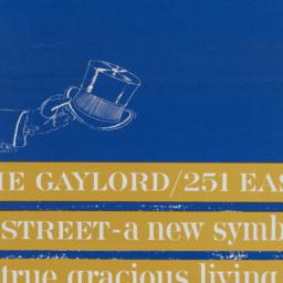 The     Gaylord, 251 E. 51 ...