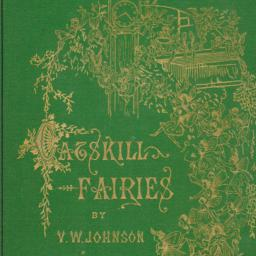 The     Catskill Fairies ; ...