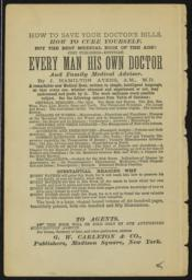 Every man his own doctor and family medical adviser / by J. Hamilton Ayers, A.M., M.D. [verso]