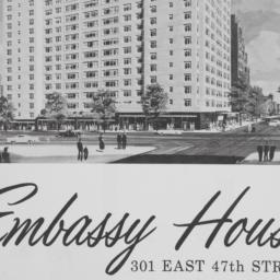 Embassy House, 301 E. 47 St...
