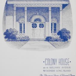 Colony House, 49-15 Skillma...