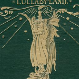 Lullaby-Land: Songs of Chil...